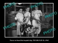 OLD HISTORIC PHOTO OF THE AUSTRALIAN NAVY HOSPITAL SHIP SS ORANJE 1941 NURSES 3