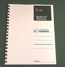 """Icom IC-756PRO Service Manual: 11""""X17"""" Color Foldouts. Protective Plastic Covers"""