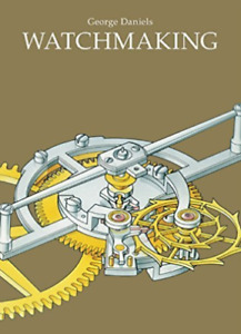 Watchmaking (Inglese) Copertina rigida – Illustrato