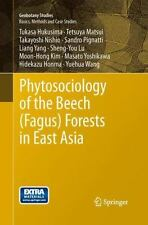 Geobotany Studies: Phytosociology of the Beech (Fagus) Forests in East Asia...