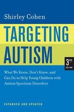 Targeting Autism: What We Know, Don't Know, and Can Do to Help Young Children wi