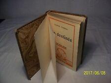sa Destinée Gaston Chérau édité en 1934 Roman Sélection Sequana