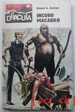 I RACCONTI di DRACULA 99 Richard G Garrison  Incubo Macabro FAROLFI 1976