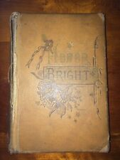 Honor Bright, A Romance 1883 published in Buffalo NY by Peter Paul & Brothers