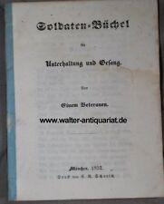Soldaten-Büchel für Unterhaltung und Gesang von einem Veteranen 1852 Militär...