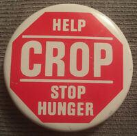 "Help Crop Stop Hunger Stop Sign 2"" Button Pinback"