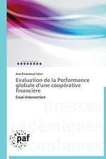 Evaluation de la Performance Globale d'une Coop�rative Financi�re by L�on...