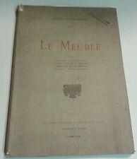 Le meuble (Etudes et documents) - 1913, illustré