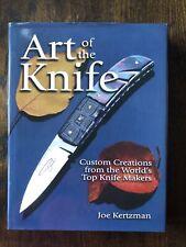 Art Of The Knife Custom Creations From The World's Top Knife Makers:Joe Kertzman