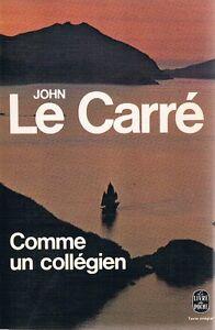 JOHN LE CARRE COMME UN COLLEGIEN poche
