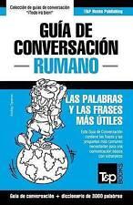 Guía de Conversación Español-Rumano y vocabulario temático de 3000 palabras (Spa