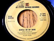"""DEAN MARTIN - GENTLE ON MY MIND  7"""" VINYL"""