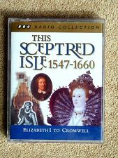 THIS SCEPTRED ISLE  1547 - 1660 - AUDIO BOOKS  - TALKING BOOKS  (2 CASSETTES)