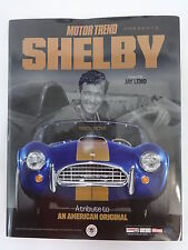 Motor Trend Shelby: A Tribute to an American Original Motor Trend Presents