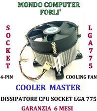 DISSIPATORE PROCESSORE SOCKET 775 LGA / FAN 4 PIN/4P < COOLER MASTER >