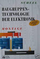 Baugruppentechnologie der Elektronik. Scheel