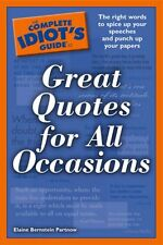 The Complete Idiots Guide to Great Quotes for All