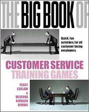 The Big Book of Customer Service Training Games: Quick, Fun Activities for All
