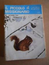 IL PICCOLO Missionario n°12 1963 - con Junior e i Pini Natalizi  [G401]