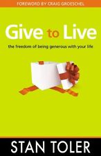 Give to Live: The Freedom of Being Generous with Y
