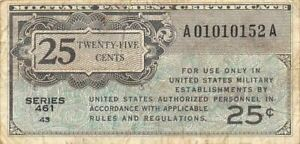 USA / MPC  25  Cents  ND. 1946  Series  461  Plate # 43  Circulated Banknote M6