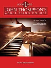 John Thompson's Adult Piano Course : Book 1, Paperback by Thompson, John (CRT...