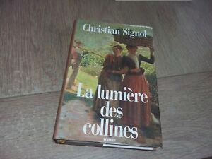 LA LUMIÈRE DES COLLINES / CHRISTIAN SIGNOL