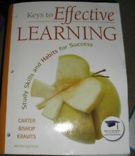 Keys to Effective Learning : Study Skills and Habits for Success Plus NEW...