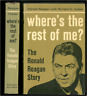 Ronald Reagan WHERE'S THE REST OF ME Richard Hubler 1st Ed 2nd Print HCDJ CLEAN