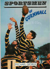 """Sportsmen of Cornwall"" by Michael George Rugby Book"