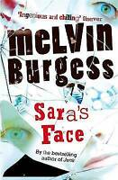 Sara's Face (Puffin Teenage Books) by Melvin Burgess, Good Used Book (Paperback)