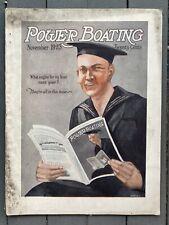 Nov 1923 Power Boating Magazine Hit and Miss Engines Marine Boats Boat Yards