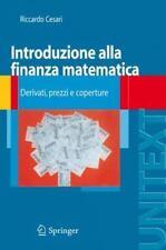 Introduzione Alla Finanza Matematica: Derivati, Prezzi E Coperture (Paperback or
