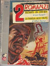 Collana Ranch Nuova Serie n°10 (contiene due romanzi), Ed. Dardo del 1954