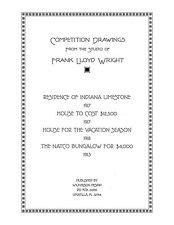 Frank Lloyd Wright Competition Drawings - Architectural Plan Book