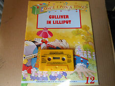 once upon a time GULLIVER IN LILLIPUT  cassette and book  no 12