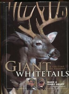 Giant Whitetails • A Lifetime of Lessons by Mark and Terry Drury