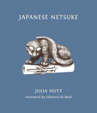 Japanese Netsuke ' Hutt, Julia