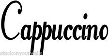 CAPPUCCINO KITCHEN WALL WORDS DECAL STICKER Coffee Custom Many Colors