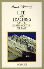 Life and Teaching of the Masters of the Far East, Vol. 1, Baird T. Spalding, 087