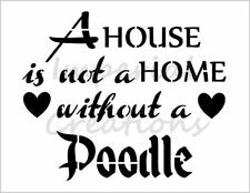 """""""POODLE HOME"""" House Dog Breed Saying 8.5"""" x 11"""" Stencil Plastic Sheet NEW S296"""