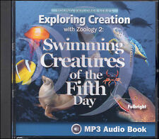 Apologia Zoology 2: Swimming Creatures of the Fifth Day MP3 Audio CD New