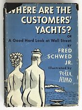 1940 Where Are the Customers' Yachts? by Fred Schwed Wall Street 1st Ed. with DJ