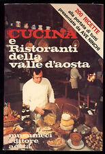 NINCHI AVE CUCINA E RISTORANTI DELLA VALLE D'AOSTA MUSUMECI 1978 I° EDIZ.