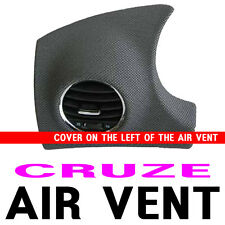 Textiles + Dark Grey on the left of the Air vent For 08 09 10 11 12 Chevy Cruze