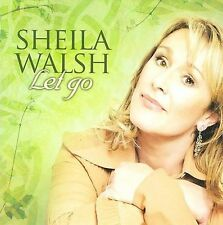 Let Go * by Sheila Walsh (CD, May-2009, CMD/Spring Hill)