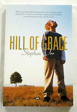 Hill of Grace by Stephen Orr Signed 1st Edition