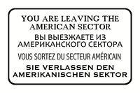 Sie verlassen den USA Sektor Blechschild Schild Metal Tin Sign 20 x 30 cm CC0641