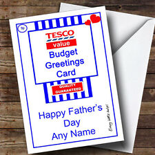 Funny Joke Tesco Value Spoof Personalised Father's Day Greetings Card
