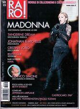 Raro! Rivista Musicale n° 181 Madonna Tangerine Dream Jonathan & Michelle Mina